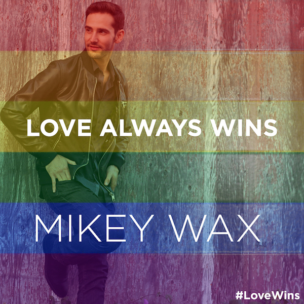 lovewins-mikey-wax